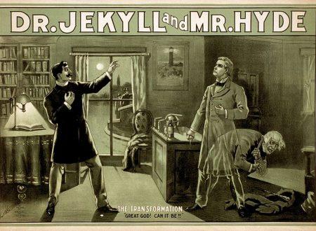 Lo strano caso del Dr. Jekyll and Mr. Hyde: un'opera in anticipo sui tempi